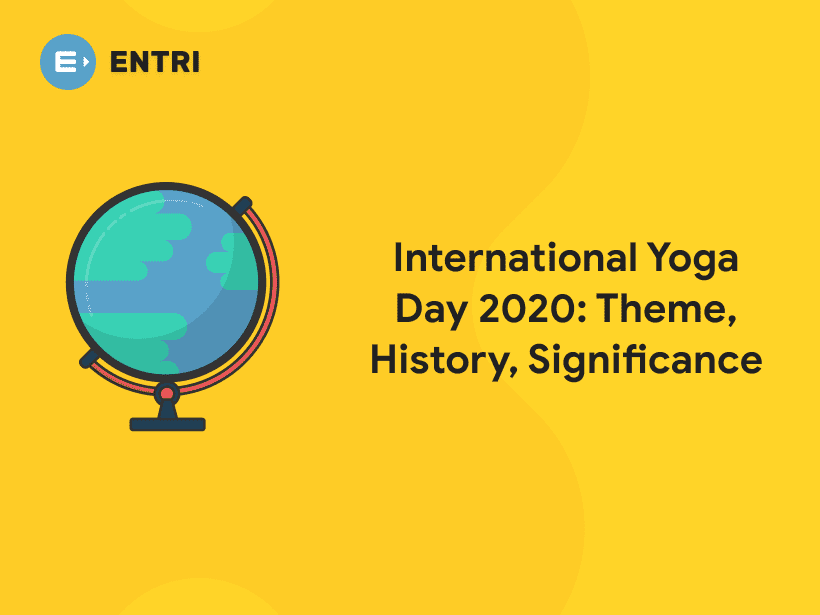 International Yoga Day 2020 Theme History Significance Entri Blog