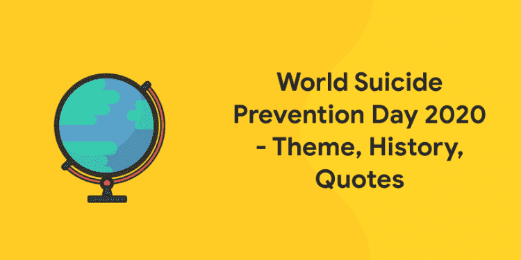 World Suicide Prevention Day 2020 Theme History Quotes Entri Blog