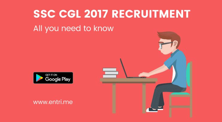SSC CGL 2017: Application Procedure, Important dates,