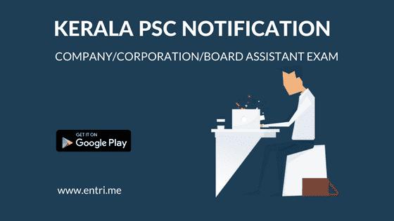 Kerala PSC Company/Corporation/Board Assistant 2017 Notification