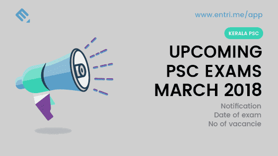 Kerala PSC Exam Time Table March 2018