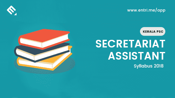 Kerala PSC Secretariat Assistant Examination Syllabus 2018