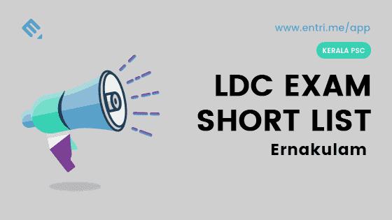 Kerala PSC LDC Exam Shortlist Ernakulam 2018 – 414/2016