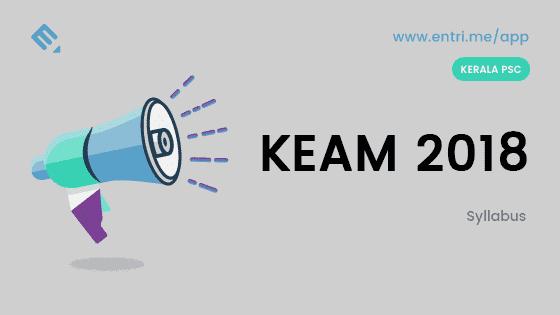 KEAM 2018 : Syllabus