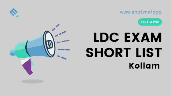 Kerala PSC LDC Exam Shortlist Kollam 2018 – 414/2016
