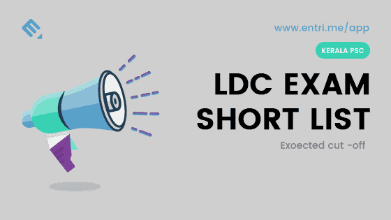 Expected Cut Off Mark and Shortlist of Kerala PSC LDC Exam 2017 – 414/2016