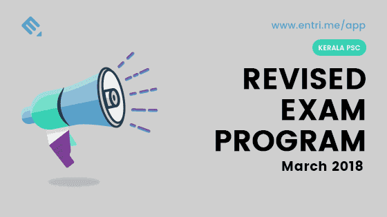 Kerala PSC Revised Exam Schedule March 2018