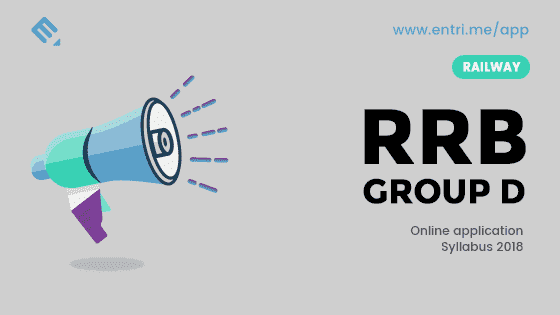 RRB Group D 2018 Recruitment Online Application and Syllabus