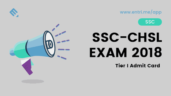 SSC CHSL Exam 2018 Tier I Admit Card Download
