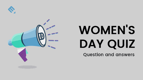 International Women Day Quiz – Question and Answers
