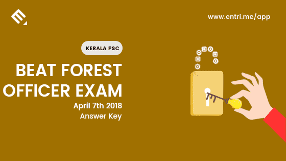 Kerala PSC Beat Forest Exam 7th April 2018 – Question Paper and Answer Key