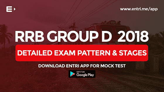 RRB Group D 2018 – Detailed Exam Pattern & Stages Explained (VIDEO)