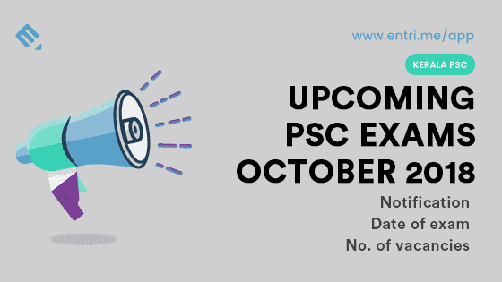 Kerala PSC Upcoming Exams in October 2018 – Exam Time Table