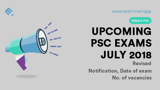 Kerala PSC Exam Time Table July 2018 (Revised)
