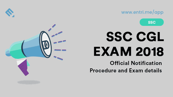 SSC CGL 2018: Notification is out