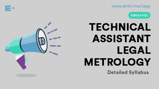 Kerala PSC Technical Assistant Legal Metrology 2018 Syllabus