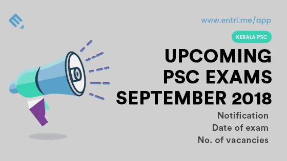 Kerala PSC Upcoming Exams in September 2018 – Exam Time Table