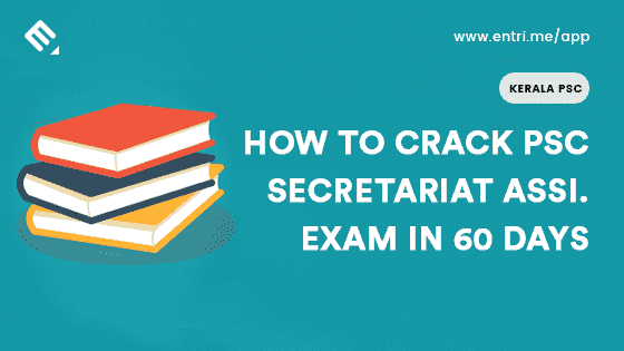 60 Days Study Plan for Kerala Psc Secretariat Assistant Exam