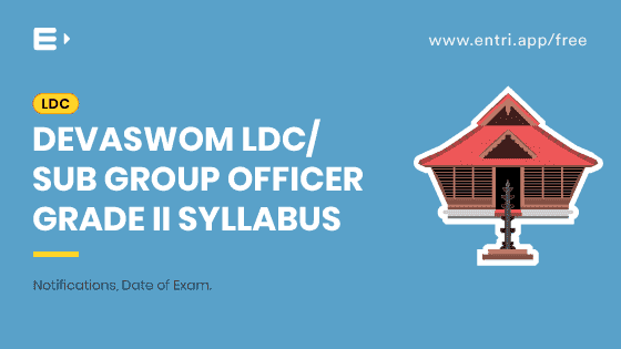 Devaswom LDC/ Sub Group Officer Grade II Syllabus