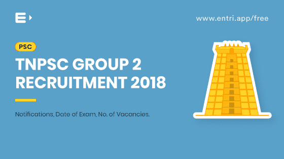 TNPSC Group 2 Recruitment 2018: Notification, Exam date