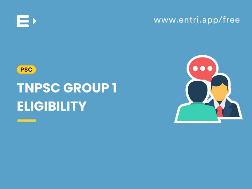 TNPSC group 1 eligibility