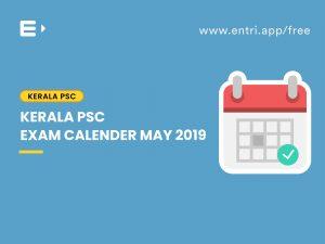 Kerala PSC Exam Calender May 2019