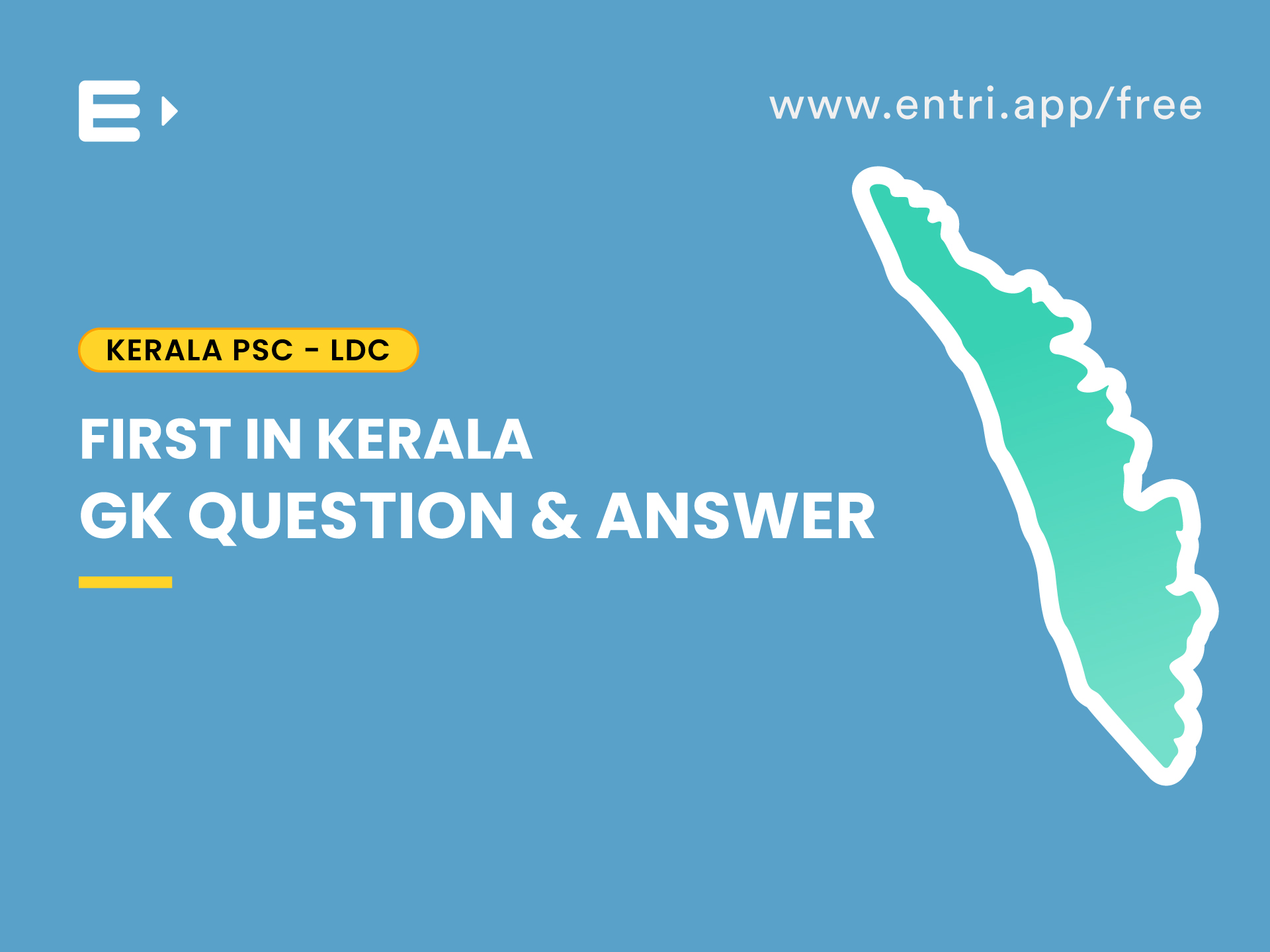 First in Kerala-GK Question and Answer for Kerala PSC Exams