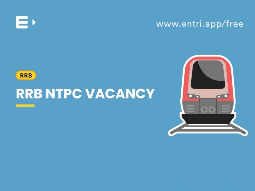 RRB NTPC Vacancy