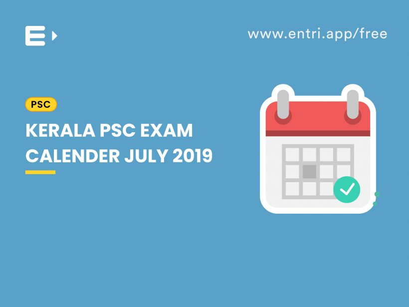 Kerala PSC Exam Calender July 2019