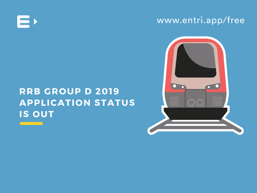 RRB GROUP D 2019 APPLICATION STATUS