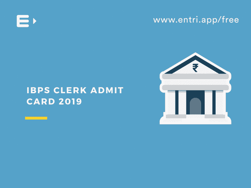 IBPS Clerk Admit Card 2019
