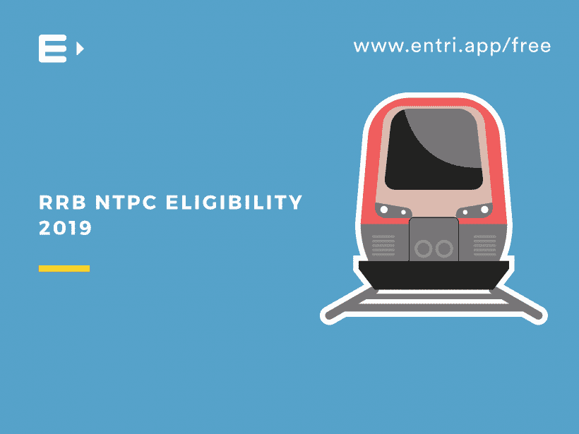 RRB-NTPC-2019 eligibility