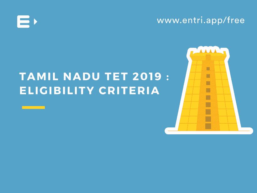 tntet 2019 eliginbility critera