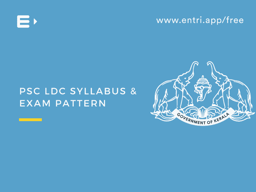 Kerala PSC LDC syllabus and exam pattern